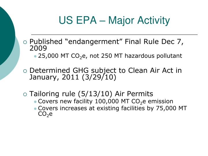 US EPA – Major Activity