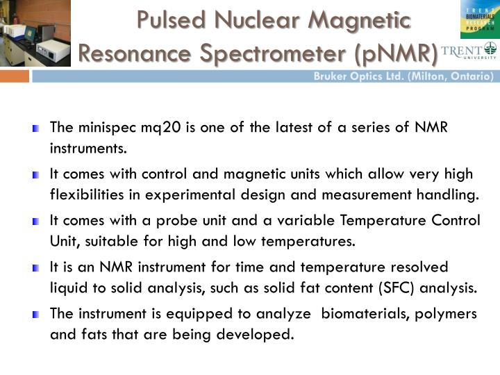 Pulsed Nuclear Magnetic Resonance Spectrometer (