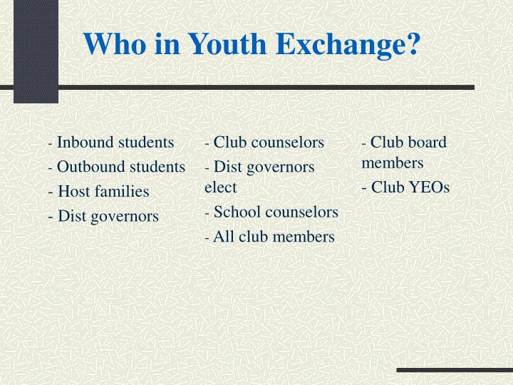 Who in Youth Exchange?