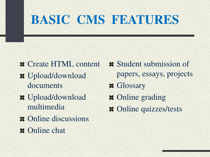 BASIC  CMS  FEATURES