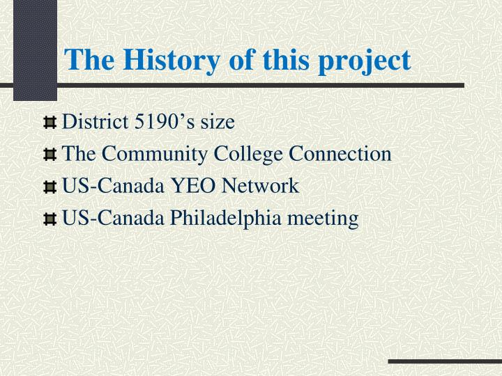 The History of this project