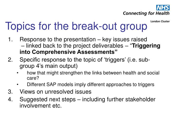 Topics for the break-out group
