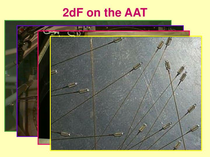 2dF on the AAT