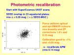photometric recalibration