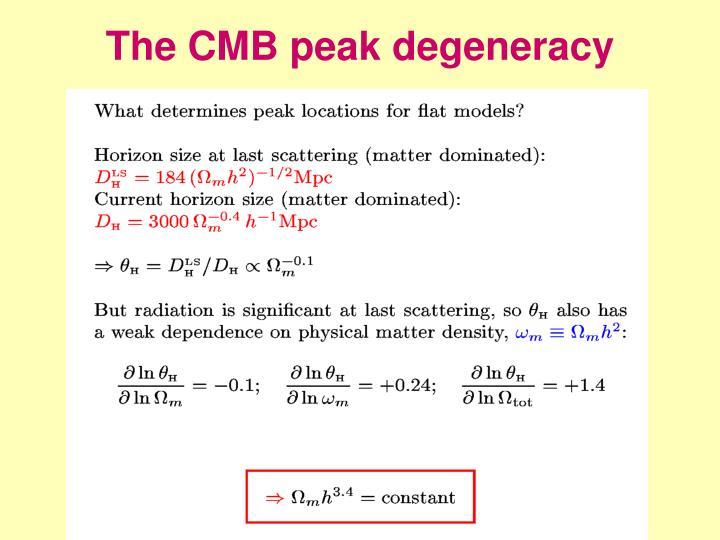 The CMB peak degeneracy