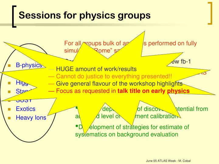 Sessions for physics groups