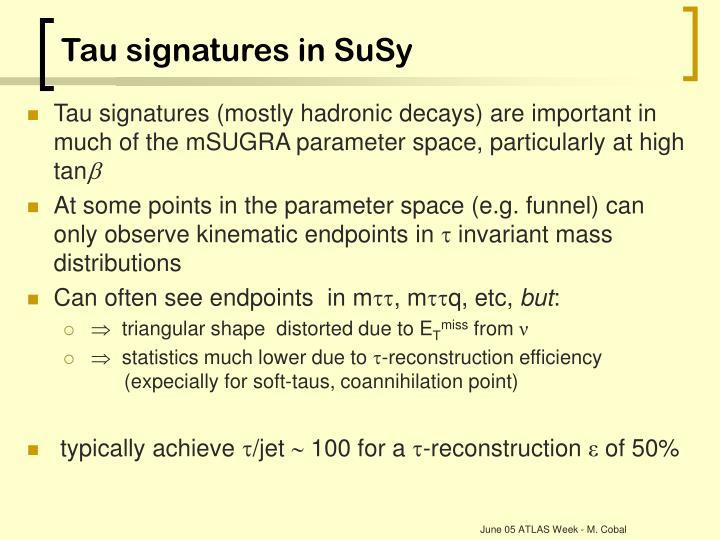 Tau signatures in SuSy