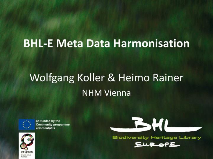 BHL-E Meta Data Harmonisation