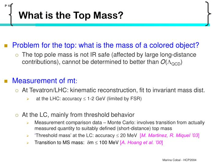 Problem for the top: what is the mass of a colored object?