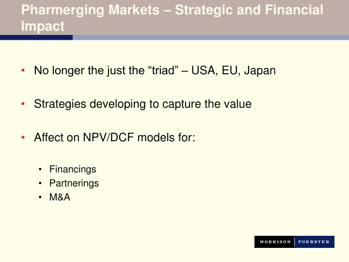 Pharmerging Markets – Strategic and Financial Impact