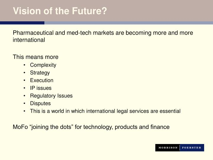 Vision of the Future?
