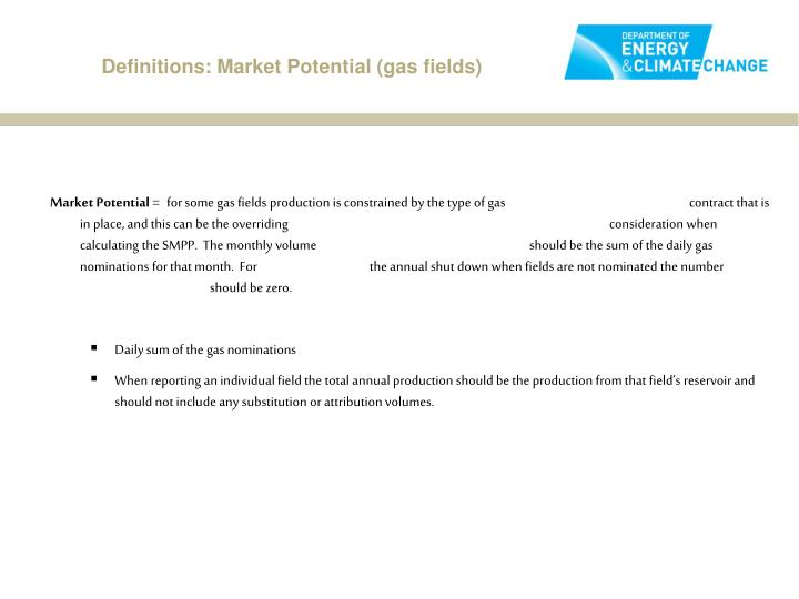 Definitions: Market Potential (gas fields)