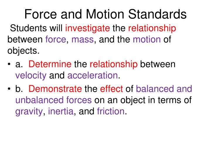 Force and Motion Standards
