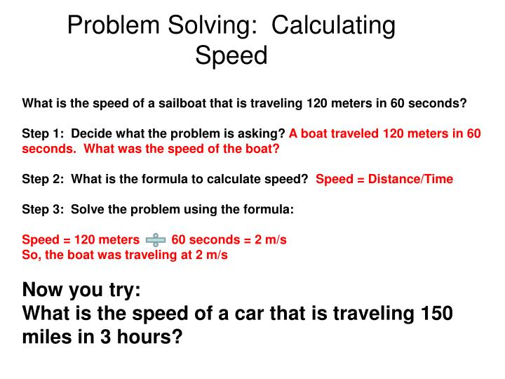 Problem Solving:  Calculating Speed