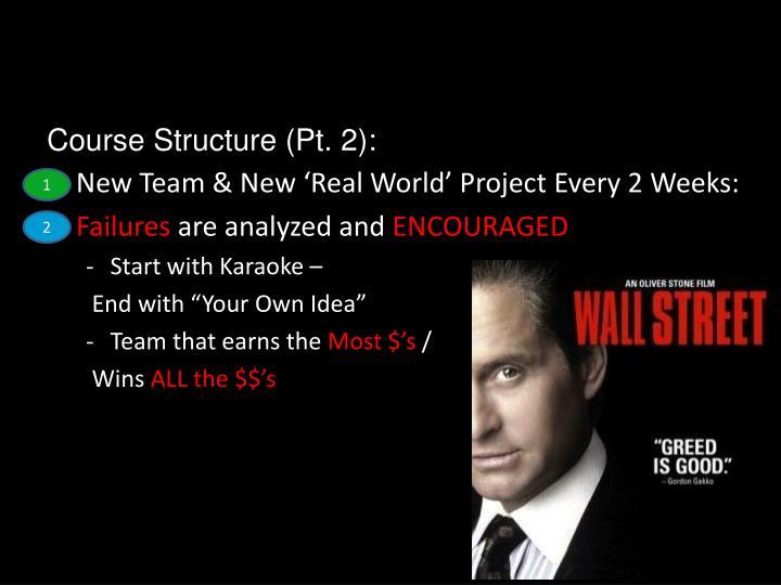 Course Structure (Pt. 2):