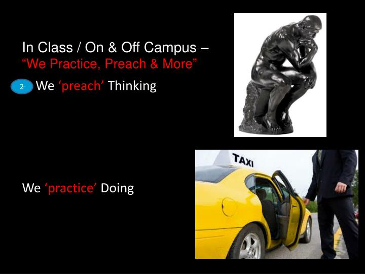 In Class / On & Off Campus –
