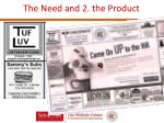 the need and 2 the product