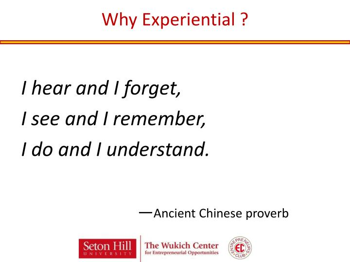Why Experiential ?