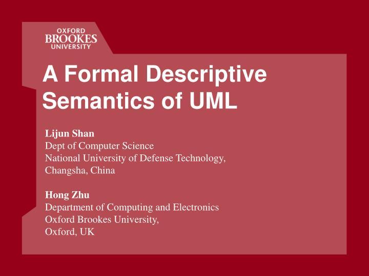 A Formal Descriptive Semantics of UML