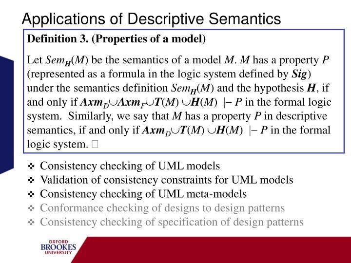 Applications of Descriptive Semantics