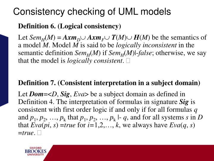 Consistency checking of UML models