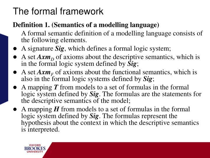 The formal framework