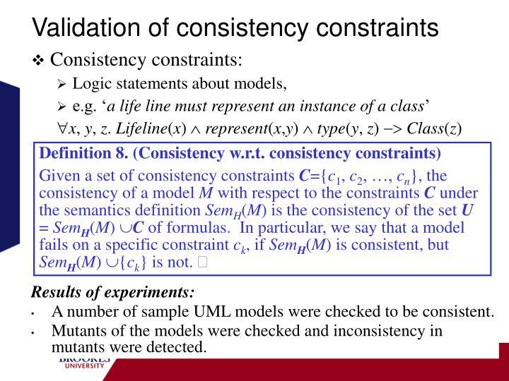 Validation of consistency constraints