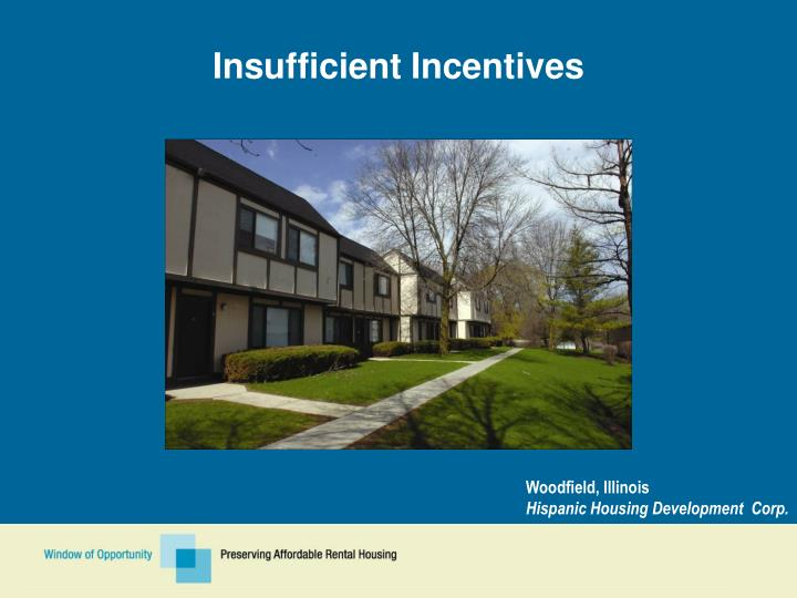 Insufficient Incentives