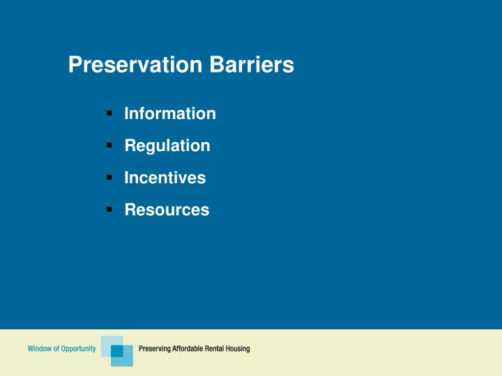 Preservation Barriers