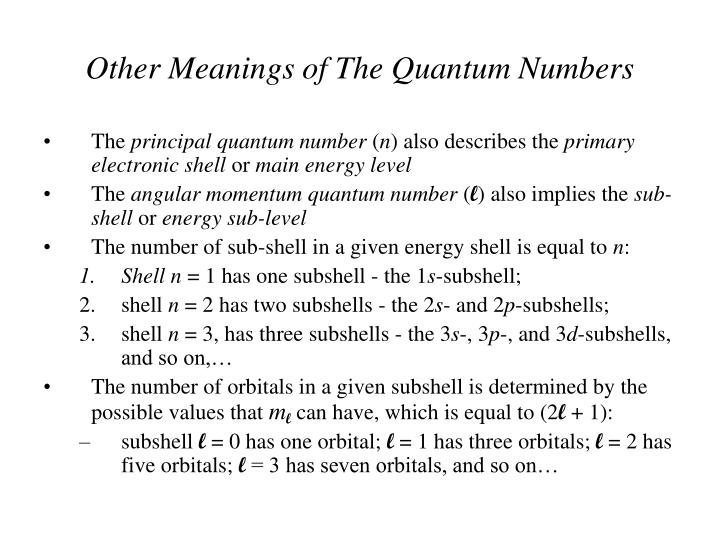 Other Meanings of The Quantum Numbers