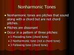 nonharmonic tones