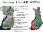 processing of finnish image2000