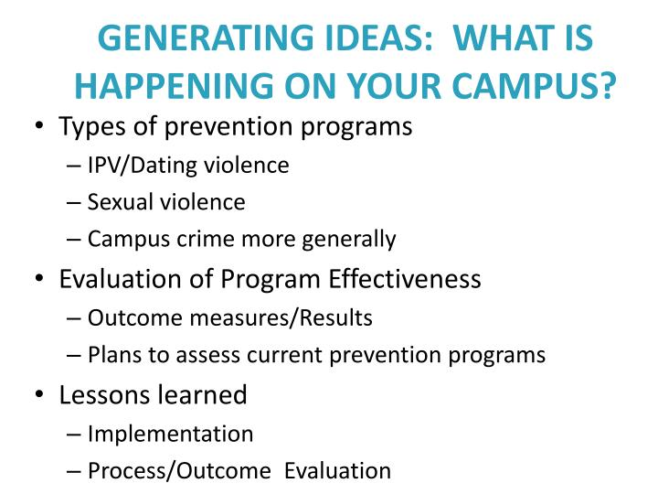 GENERATING IDEAS:  WHAT IS HAPPENING ON YOUR CAMPUS?