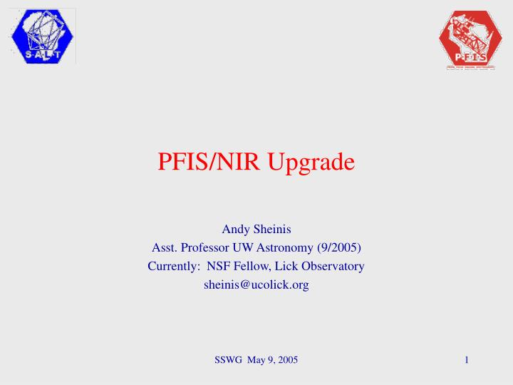 pfis nir upgrade
