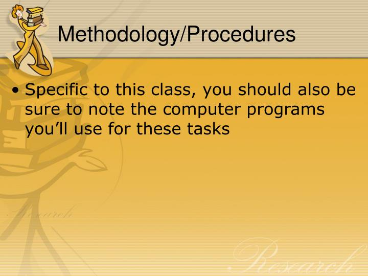 Methodology/Procedures