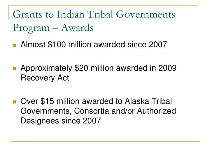 Grants to Indian Tribal Governments Program – Awards