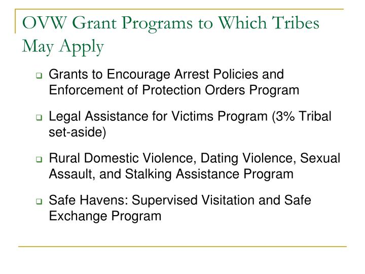 OVW Grant Programs to Which Tribes May Apply