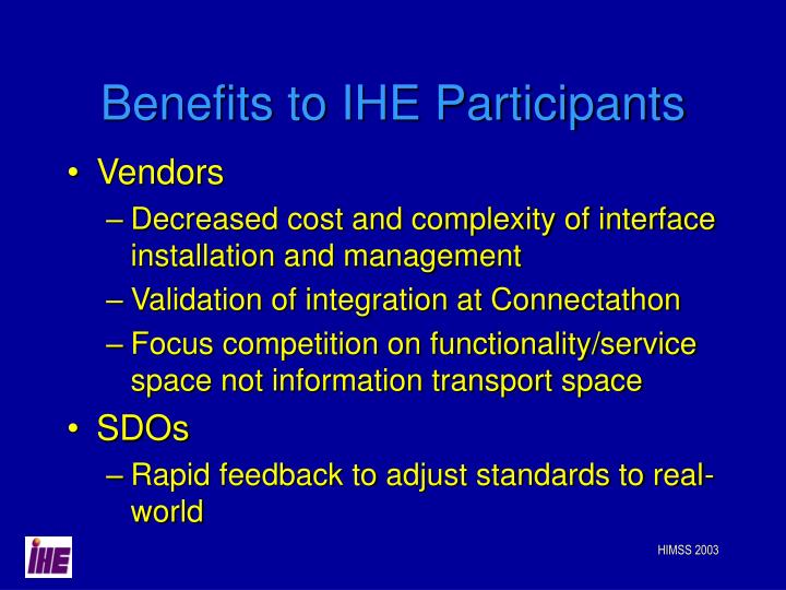 Benefits to IHE Participants