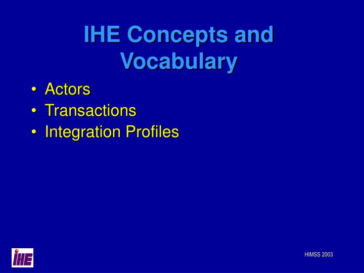 IHE Concepts and Vocabulary