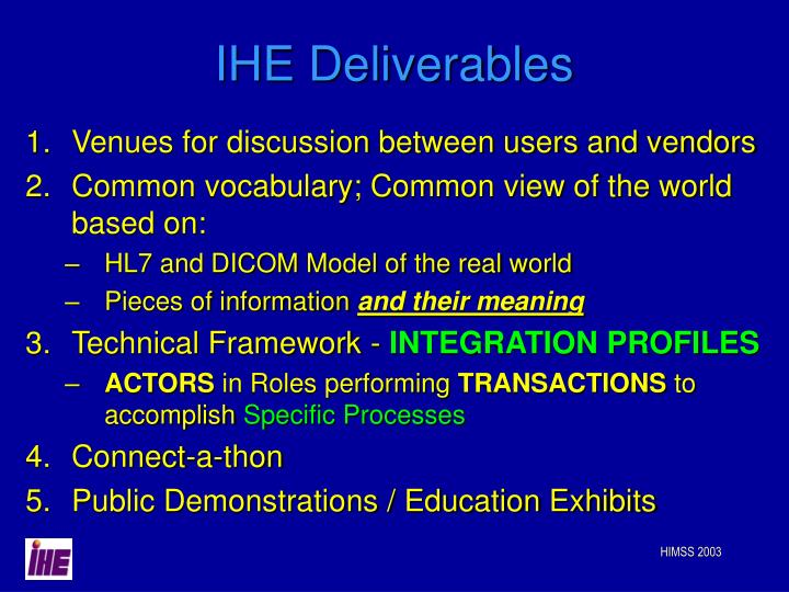IHE Deliverables