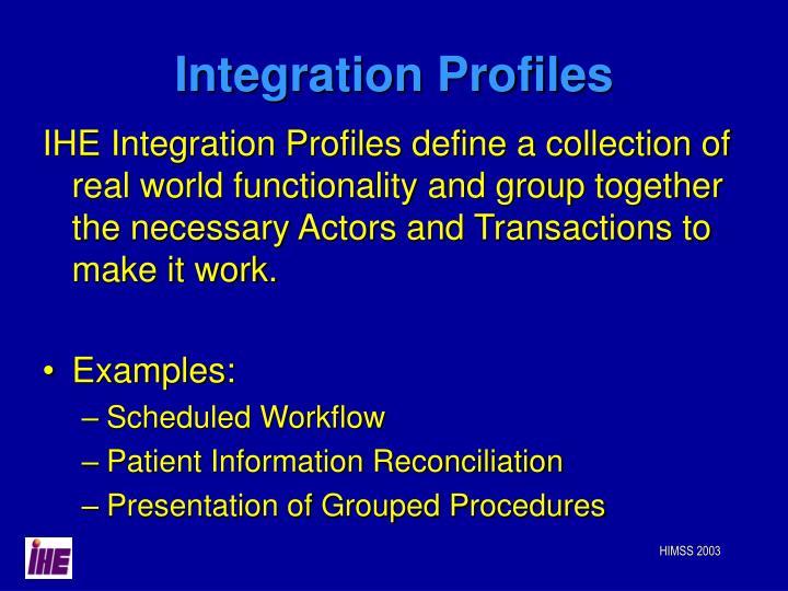 Integration Profiles