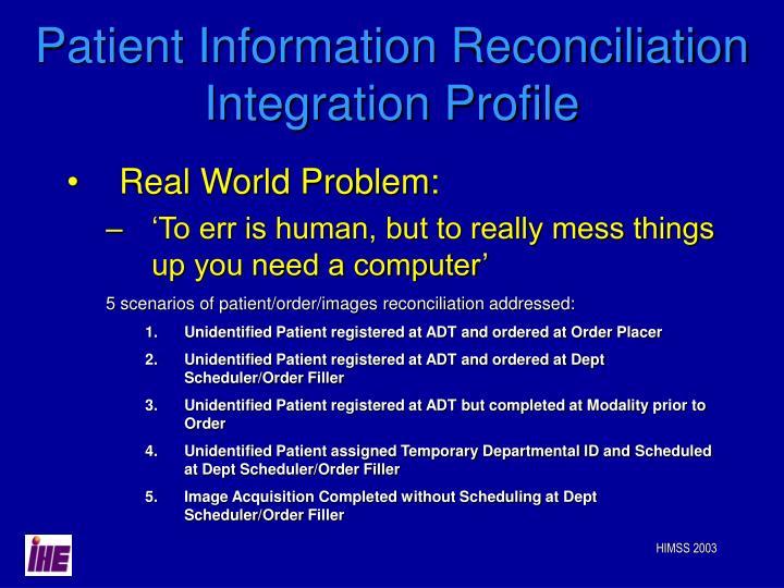Patient Information Reconciliation Integration Profile