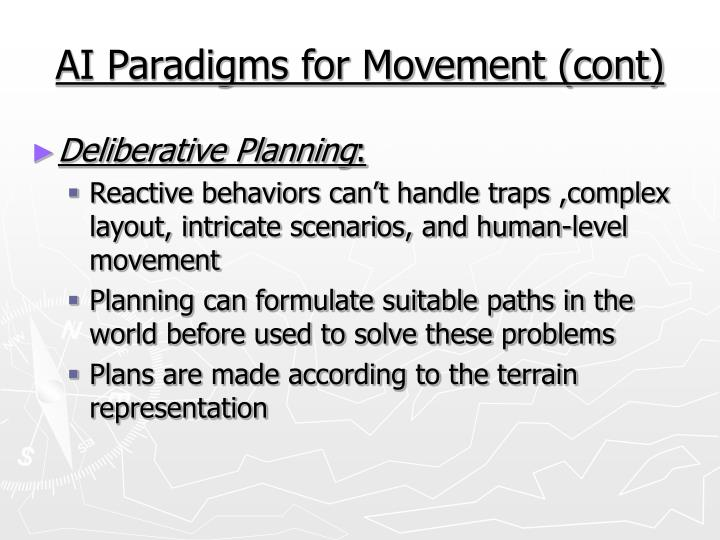 AI Paradigms for Movement (cont)