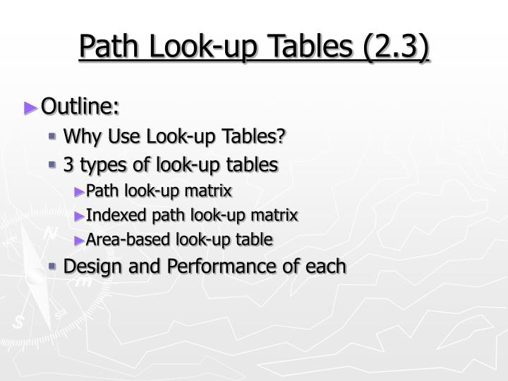 Path look up tables 2 3