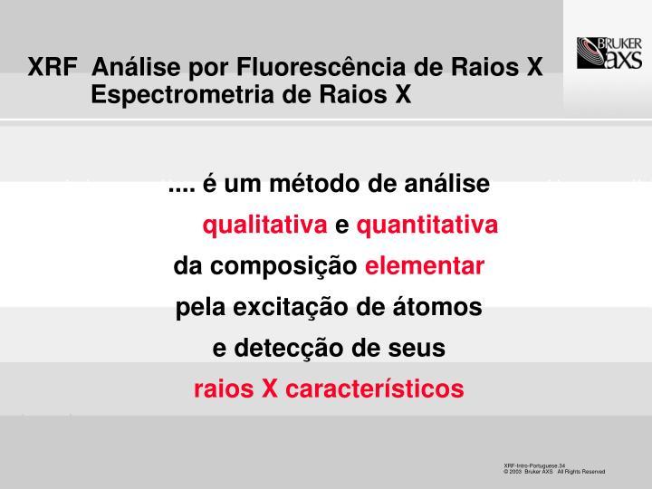 XRF  Análise por Fluorescência de Raios X