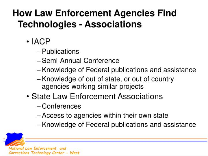 How Law Enforcement Agencies Find Technologies - Associations