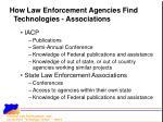 how law enforcement agencies find technologies associations