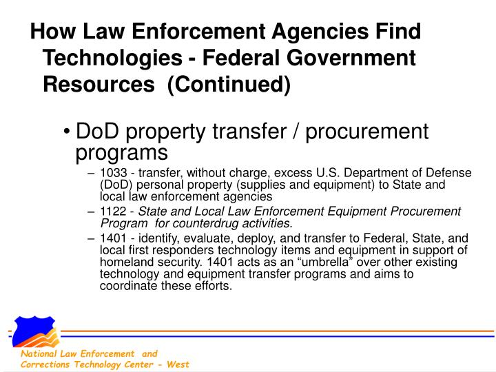 How Law Enforcement Agencies Find Technologies - Federal Government Resources  (Continued)