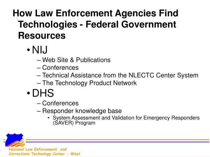 How Law Enforcement Agencies Find Technologies - Federal Government Resources