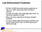 law enforcement customer